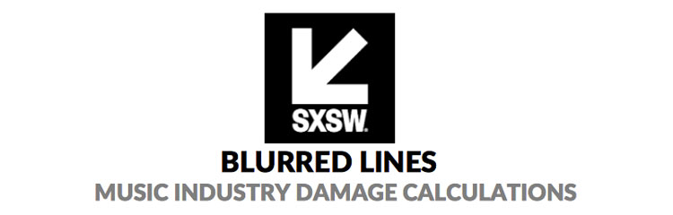 SXSW 2017 – Blurred Lines: Music Industry Damage Calculations