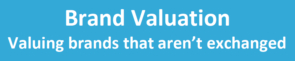 How to value brands that won't be acquired?